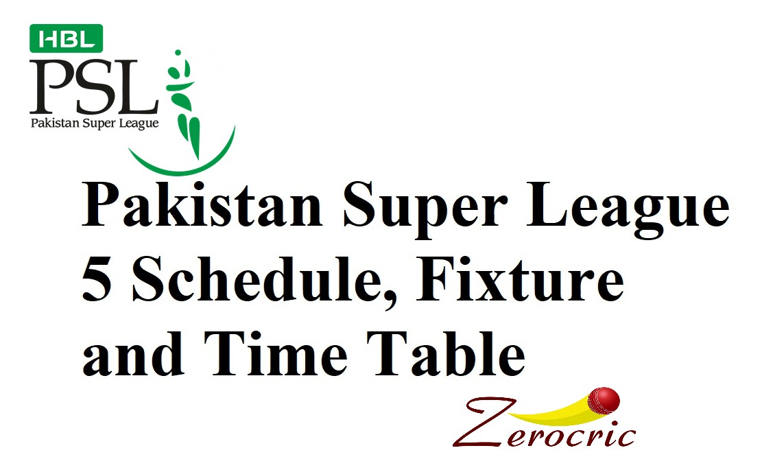 PSL 5 Schedule, Time Table – PSL Schedule 2020 PDF (Download)